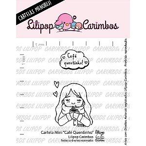 Cartela de Carimbos Mini - Café Quentinho - Lilipop Carimbos - 01 Unidade - Rizzo