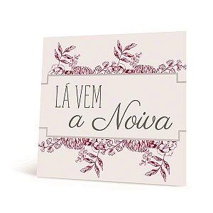 Placa La Vem a Noiva 23010848 - 01 unidade - Cromus Casamento Escarlate - Rizzo Festas