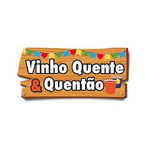 Placa de Sinalização Vinho Quente & Quentão Festa Junina - 01 unidade - Cromus - Rizzo Festas