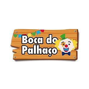 Placa de Sinalização Boca do Palhaço Festa Junina - 01 unidade - Cromus - Rizzo Festas
