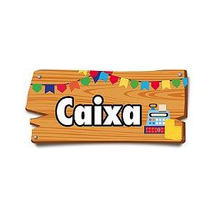 Placa de Sinalização Caixa Festa Junina - 01 unidade - Cromus - Rizzo Festas