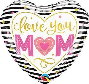 Balão Metalizado Coração Love You Mom - 18'' - 46cm - Qualatex - Rizzo festas