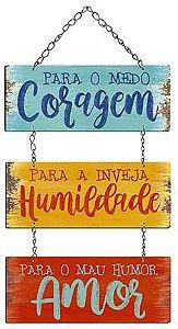 Plaquinha Decorativa MDF Coragem Humildade Amor - LitoArte - Rizzo Embalagens