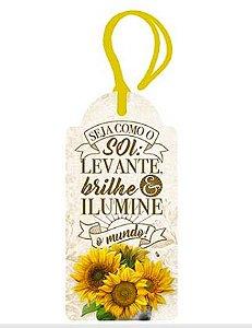 Tag Decorativa MDF Seja Como o Sol - LitoArte - Rizzo Embalagens