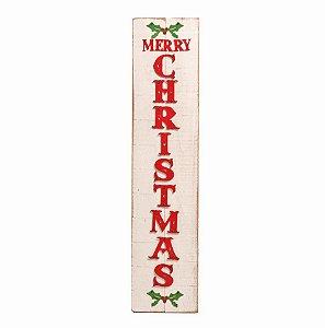 Placa de Madeira Natal Merry Christmas 15cm x 60cm - Natal Cromus - Rizzo Embalagens e Festas