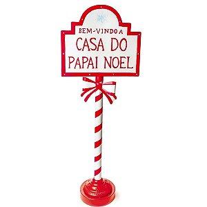Poste Decorativo com Led Bem-Vindo a Casa do Papai Noel 120cm - 01 unidade - Cromus Natal - Rizzo Embalagens