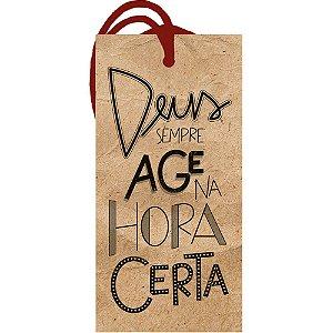 Decor Home Tag 2 - Deus Sempre Age na Hora Certa - DHT2-174 - LitoArte - Rizzo Embalagens