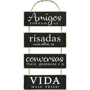 Placa Decorativa em MDF - Amigos Tornam as Risadas - DHPM6-033 - LitoArte - Rizzo Embalagens