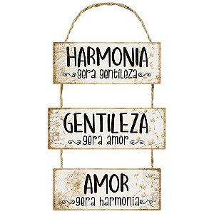 Placa Decorativa em MDF - Harmonia Gera Gentilea - DHPM6-051 - LitoArte - Rizzo Embalagens