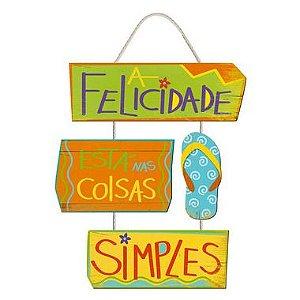 Placa Decorativa em MDF - A Felicidade - DHPM6-061 - LitoArte Rizzo Confeitaria