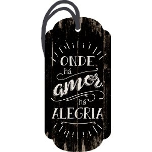Decor Home Tag 2 Onde há Amor ...  DHT2-020 Litoarte Rizzo Embalagens
