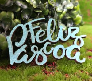 Aplique Feliz Pascoa em MDF Glitter Azul Claro - Sonho Fino - Rizzo Embalagens