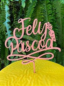 Topo de Bolo Feliz Páscoa em MDF Folhas Glitter Rosa Claro - Sonho Fino - Rizzo Embalagens