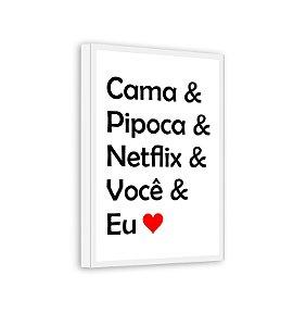 Quadro Decorativo Cama Pipoca Netflix Você E Eu