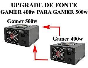 Upgrade De Fonte Gamer 400w Para 500w (opcional apenas durante a montagem de PCs ARFO)