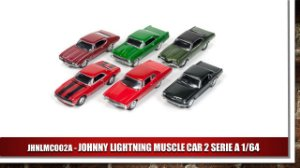 JOHNNY LIGHTNING MUSCLE CAR 2 SERIE A 1/64