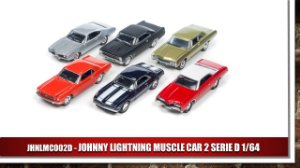 JOHNNY LIGHTNING  MUSCLE CAR 2 SERIE D 1/64