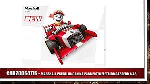 MARSHALL PATRULHA CANINA PARA PISTA ELETRICA CARRERA 1/43