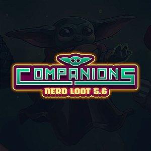 Nerd Loot 5.6 - Companions - NÃO ACOMPANHA SKETCHBOOK