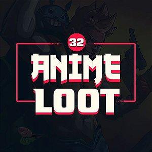 Anime Loot 32  AVULSA