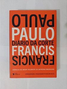 Diário da Corte - Paulo Francis