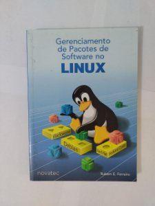 Gerenciamento de Pacotes de Software no Linux - Rubem E. Ferreira