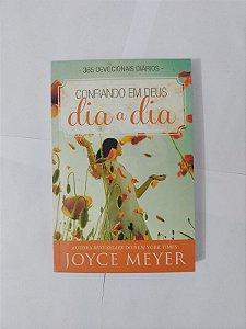 Confiando em Deus Dia a Dia - Joyce Meyer