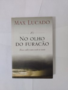 No Olhar do Furação - Max Lucado