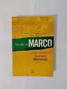 Nos Idos de Março - Luiz Ruffato