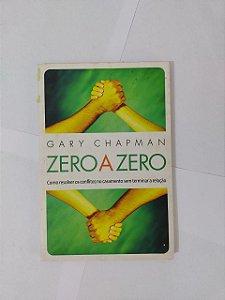 Zero a Zero - Gary Chapman