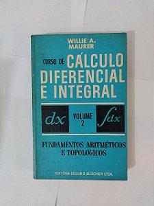 Curso de Cálculo Diferencial e Integral Vol. 2 - Willie A. Maurer