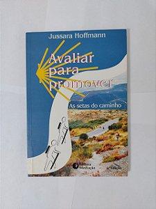 Avaliar para Promover - Jussara Hoffmann