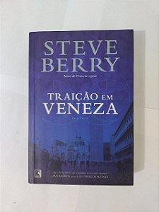 Traição em Veneza - Steve Berry