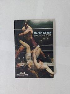 Segundos Fora - Matín Kohan