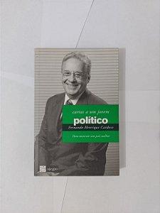 Cartas a um jovem político - Fernando Henrique Cardoso
