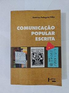 Comunicação Popular Escrita - Américo Pellegrini Filho (marcas de uso)