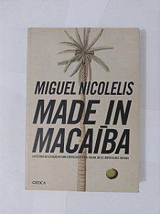Made in Macaíba - Miguel Nicolelis