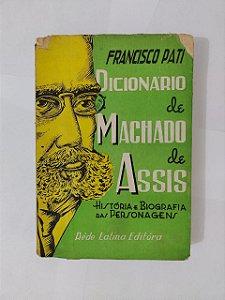 Dicionário de Machado de Assis - Francisco Pati