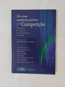 Por Uma Moderna política de Competição - João Paulo dos Reis Velloso (Coord.)