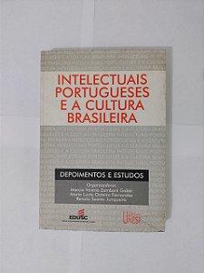 Intelectuais Portugueses e a Cultura Brasileira - Márcia Valéria
