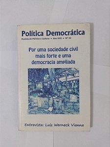 Política Democrática: Por Uma Sociedade Civil mais Forte e uma Democracia Ampliada