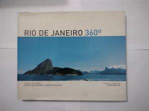 Rio de Janeiro 360º - Luiz Cláudio Lacerda e Rogério Randolph