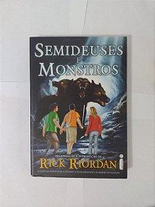 Semideuses e Monstros - Rick Riordan
