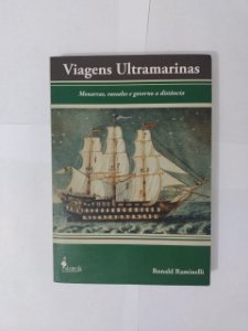 Viagens Ultramarinas - Ronald Raminelli