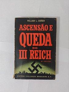 Ascensão e Queda do III Reich: Vol. 4 - William L. Shirer