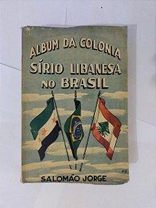 Album da Colonia Sírio Libanesa no Brasil - Salomão Jorge