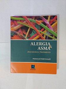 Alergia e Asma: Diagnóstico e Tratamento - Massoud Mahmoudi