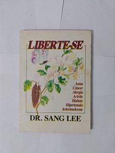 Liberte-Se - Dr. Sang Lee