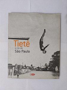 Tietê: O Rio de São Paulo - Renato Ganhito e Solange Spliatti