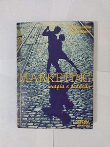 Marketing: Magia e Sedução - Marcos Cobra e Aurea Ribeiro